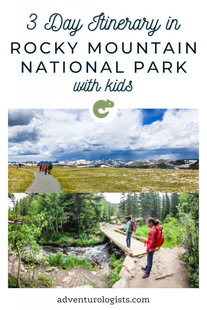 pinterest image 3 day itinerary in rocky mountain national park with kids